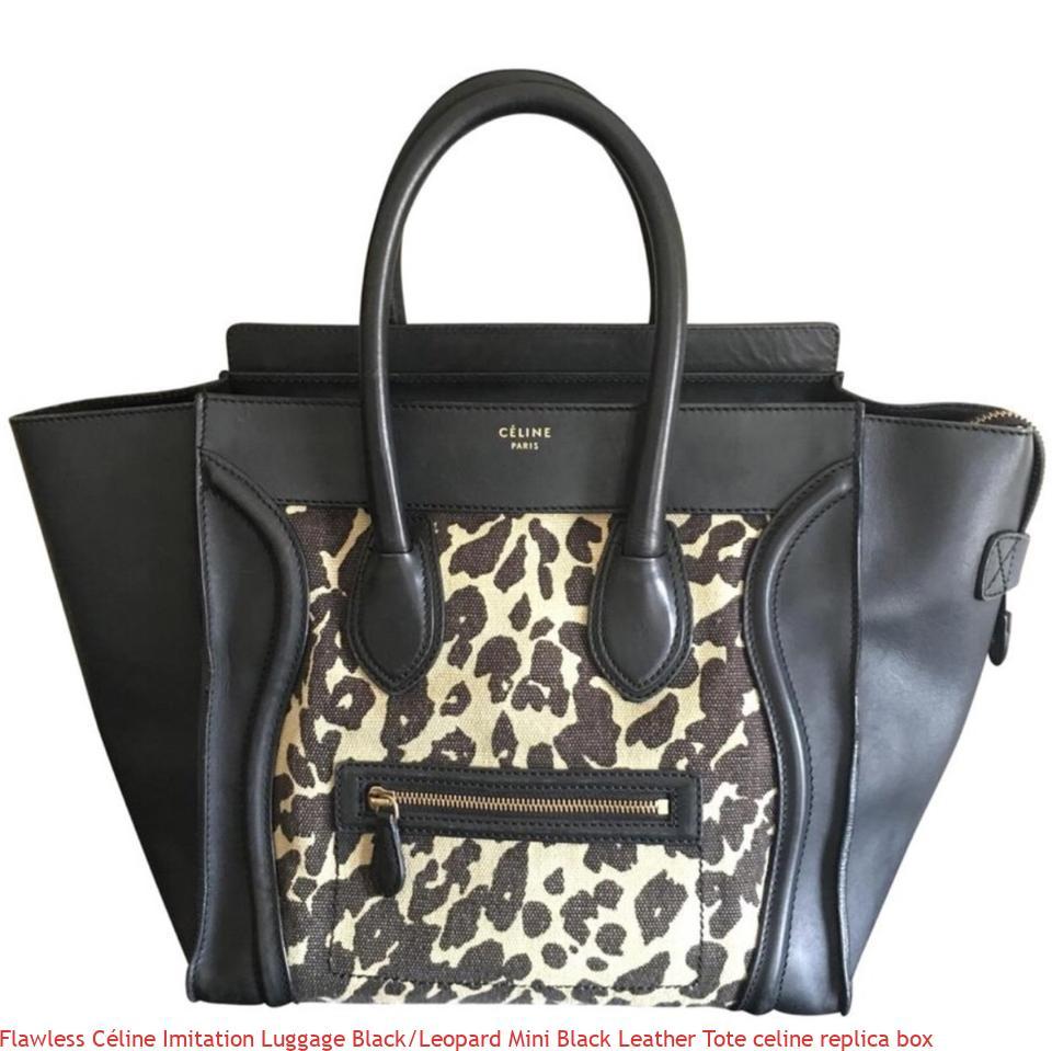 e4539d89ab76 Flawless Céline Imitation Luggage Black Leopard Mini Black Leather Tote  celine replica box